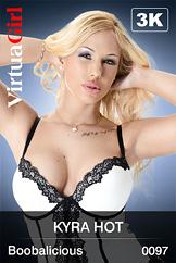 Kyra Hot / Boobalicious